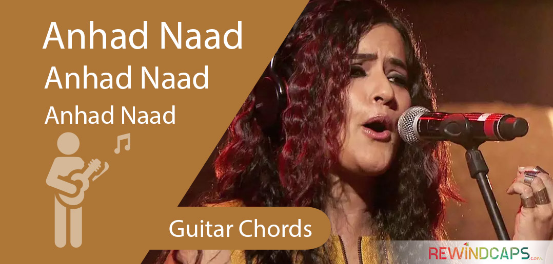 Anhad Naad Guitar Chords