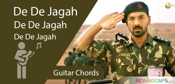 De De Jagah Guitar Chords - Parmanu