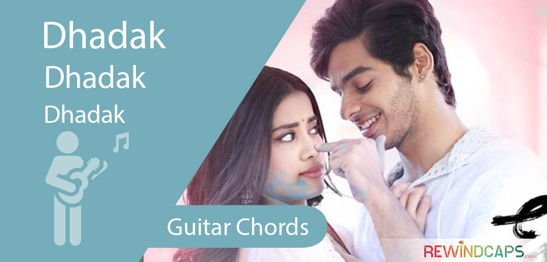 Dhadak Title Track Guitar Chords