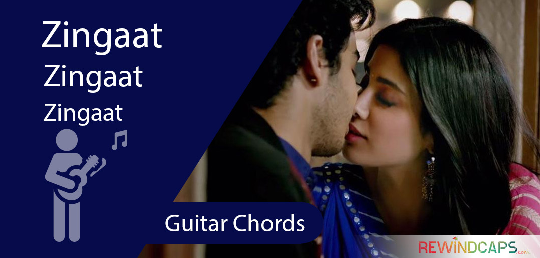 Dhadak Zingaat Chords With Strumming Pattern Guitar Hindi