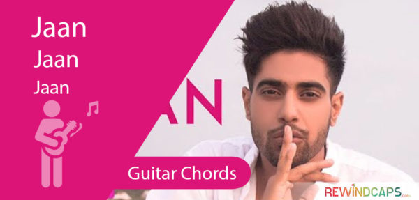 Jaan Guitar Chords by Guri