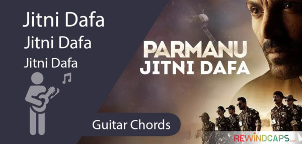 Jitni Dafa Guitar Chords - Parmanu