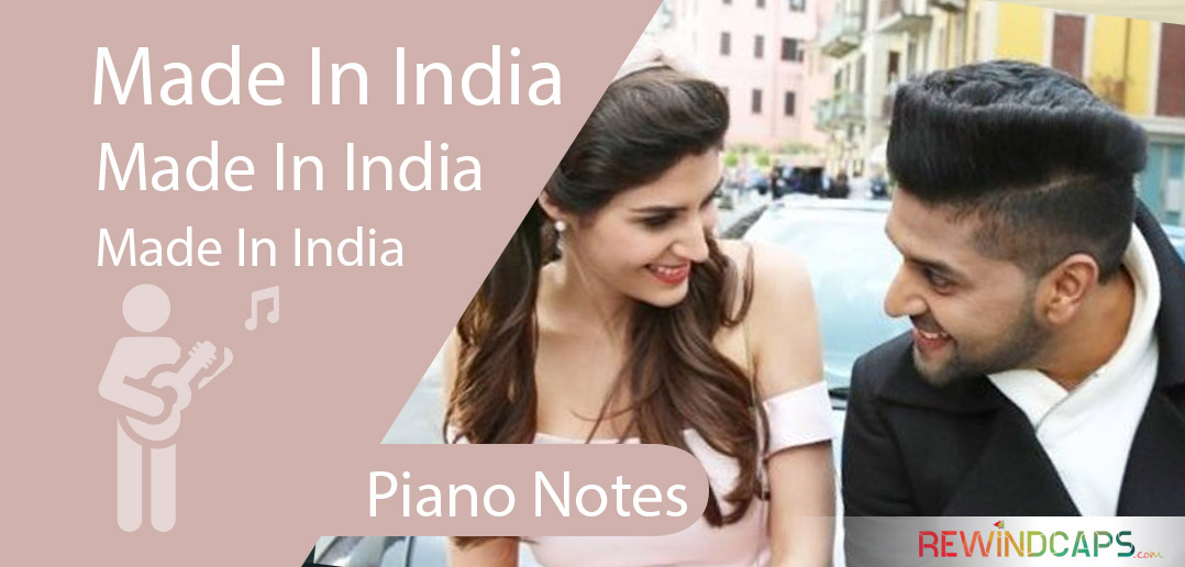 Made In India Piano Notes