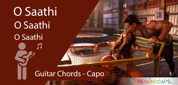 O Saathi Guitar Chords With Capo