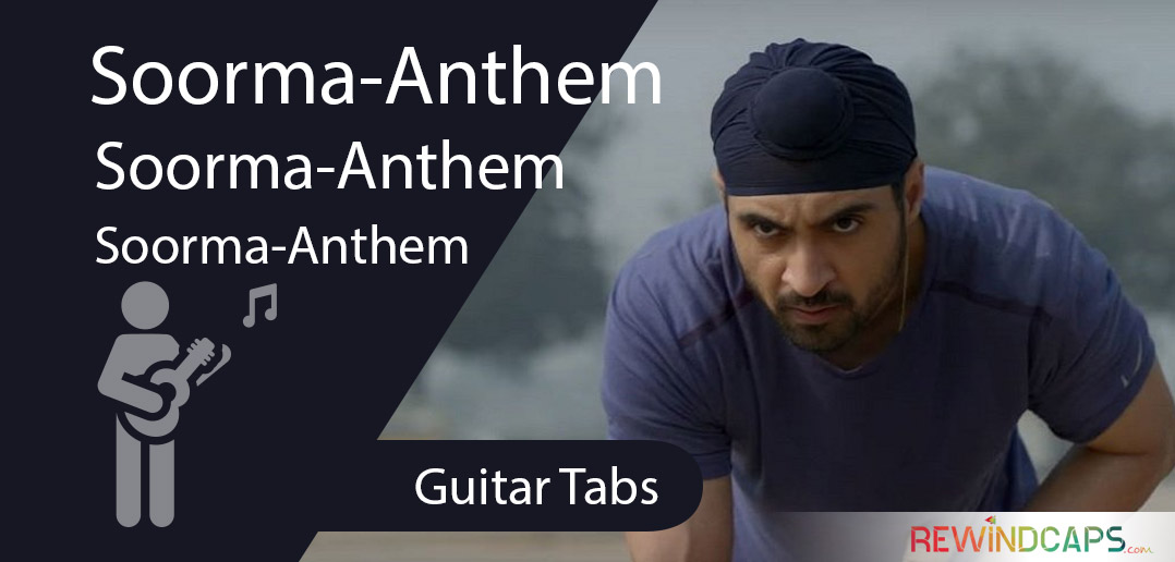 Soorma Anthem Guitar Tabs