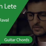 Baarish Lete Aana Guitar Chords