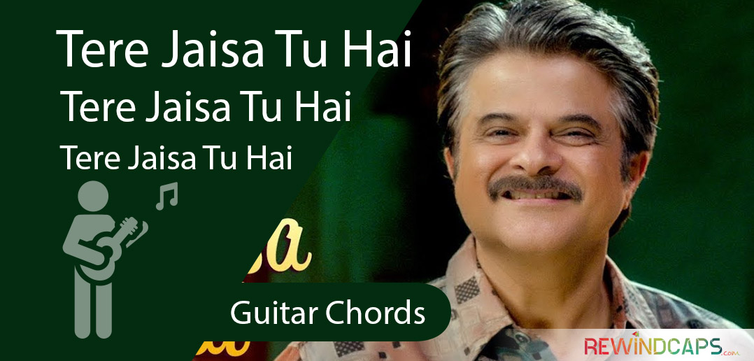 Fanney Khan - Tere Jaisa Tu Chords With strumming Pattern- Guitar ...