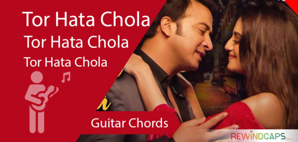 Tor Hata Chola Chords - Guitar