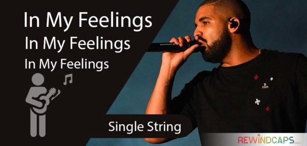 Easy Drake In My Feelings Guitar Tabs - Single String