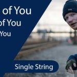 Easy Ed Sheeran Shape of You Guitar Tabs - Single String