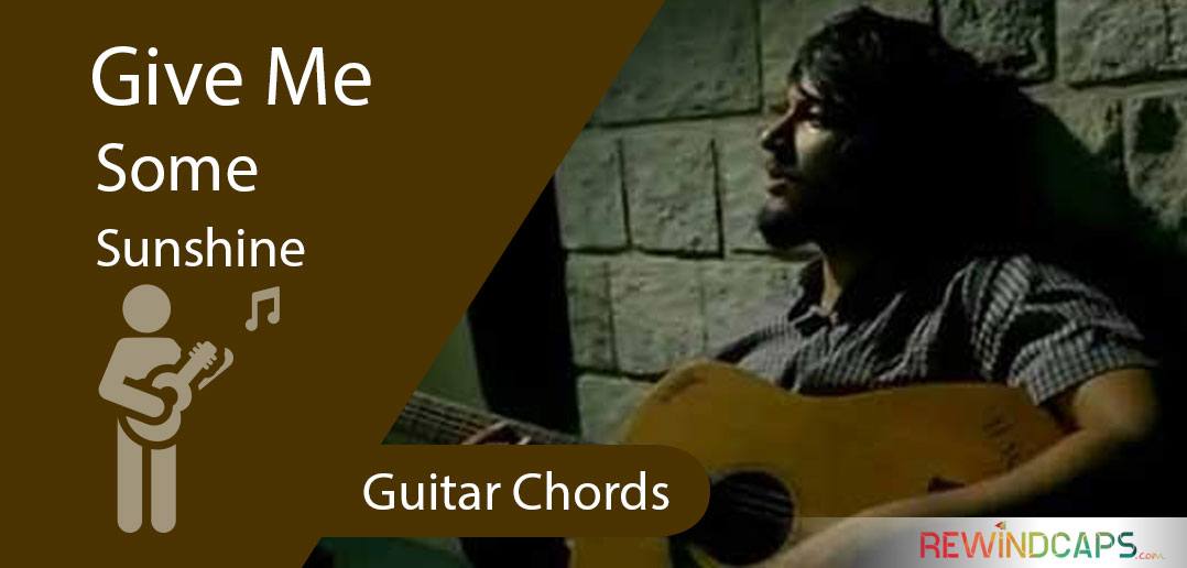3 Idiots - Give Me Some Sunshine Chords with Strumming Pattern ...