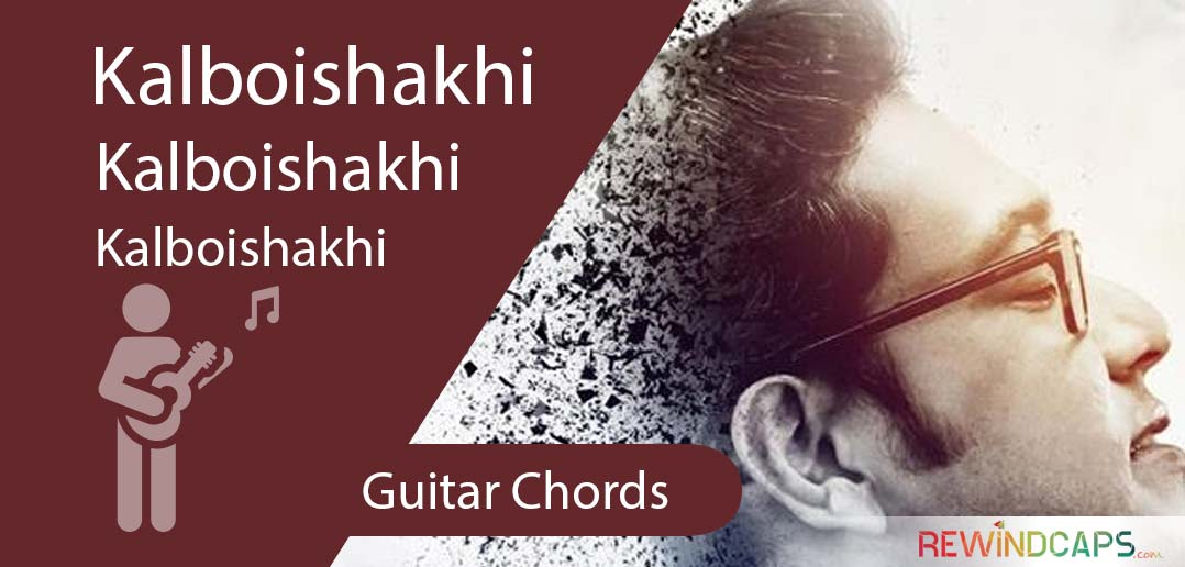 Anupam Kalboishakhi Chords With Strumming Pattern Guitar