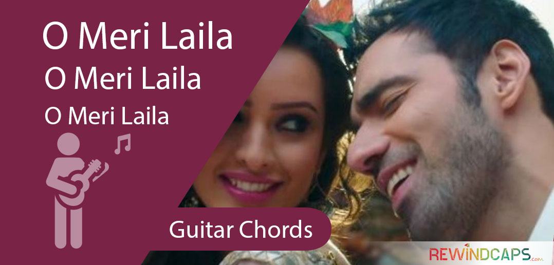 Atif Aslam O Meri Laila Chords With Strumming Pattern Guitar