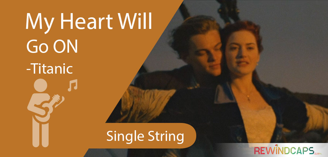 Titanic Theme - My Heart Will Go On Guitar Tabs - Single String