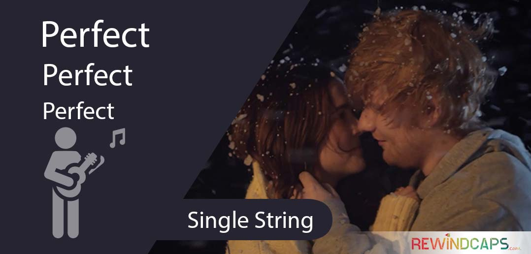 Easy Perfect Ed Sheeran Guitar Tabs - Single String