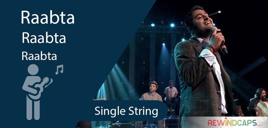 Easy Raabta Guitar Tabs | Single String - Arijit Singh