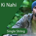 Easy Tu Hai Ki Nahi Whistle Guitar Tabs - Single String - ROY
