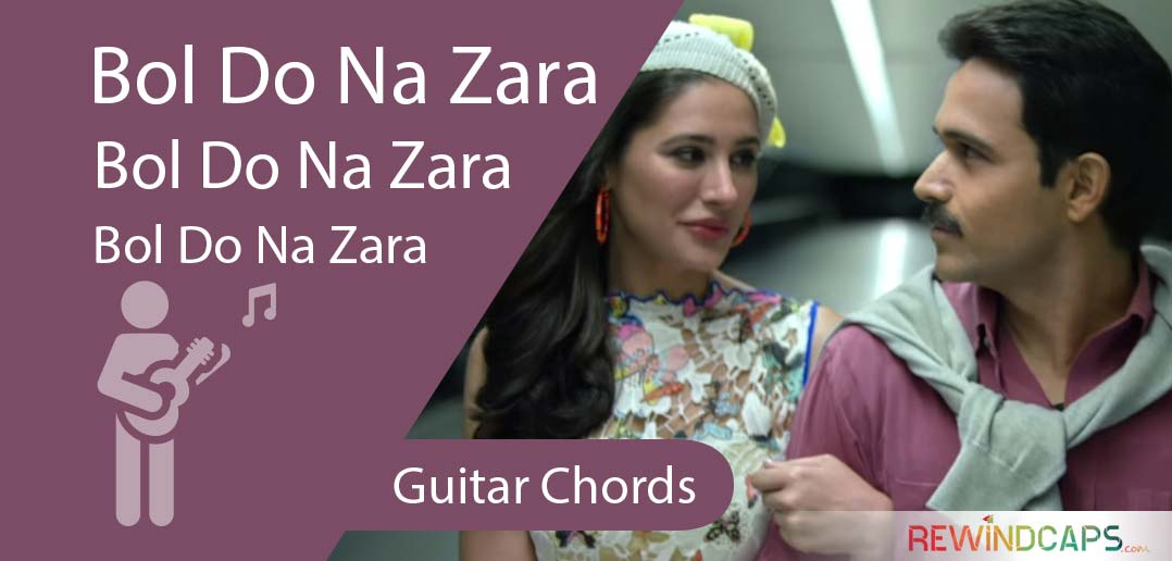 Bol Do Na Zara Guitar Tabs - Single String