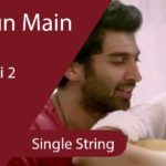 Chahun Main Ya Na Guitar Tabs - Single String