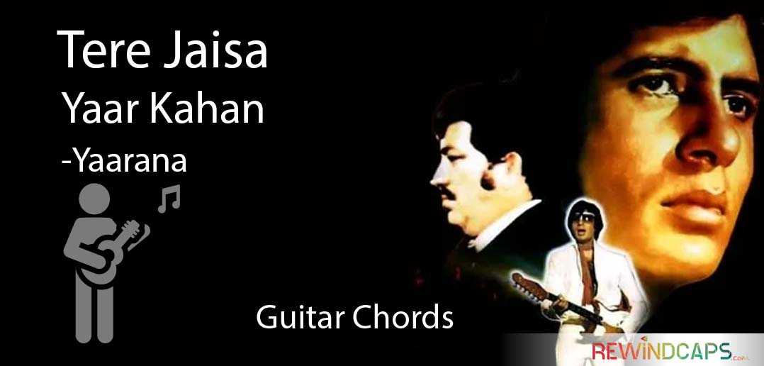 Easy Tere Jaisa Yaar Kahan Guitar Tabs on Single String