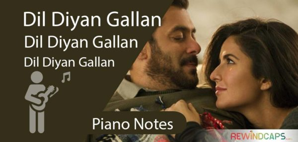 Dil Diyan Gallan Piano Notes - Atif Aslam