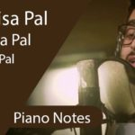 Pal Kaisa Pal Piano Notes - Arijit Singh