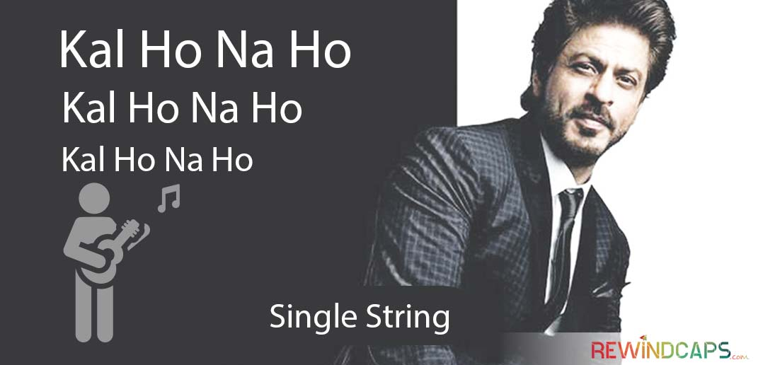 Kal Ho Na Ho Guitar Tabs - Single String
