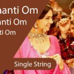 Om Shanti Om Guitar Tabs - Single String