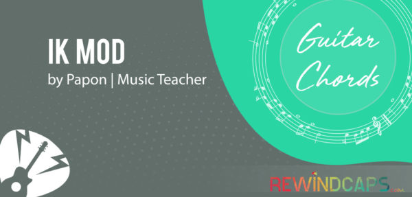 Ik Mod Guitar Chords by Papon