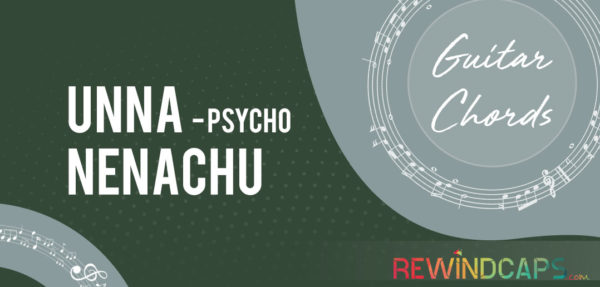 Unna Nenachu Chords from Psycho