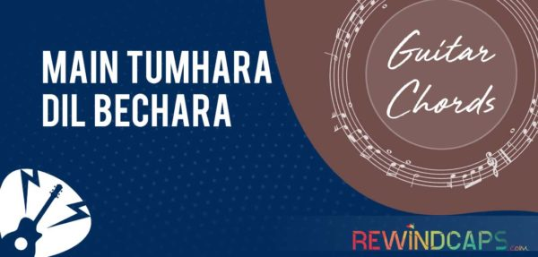 Main Tumhara Guitar Chords